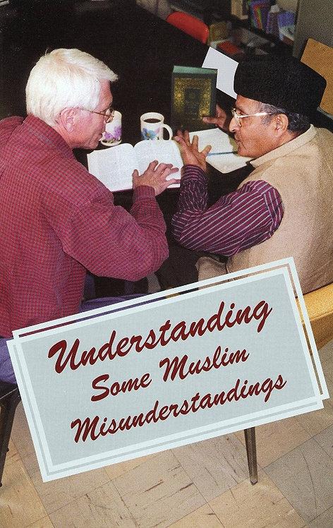 Understanding Some Muslim Misunderstandings