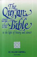 The Quran and the Bible: In the Light of History and Science