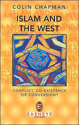 Islam and the West: Conflict, Co-Existence or Conversion