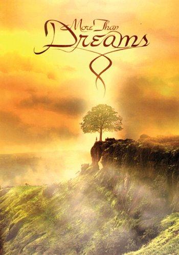 More than Dreams DVD