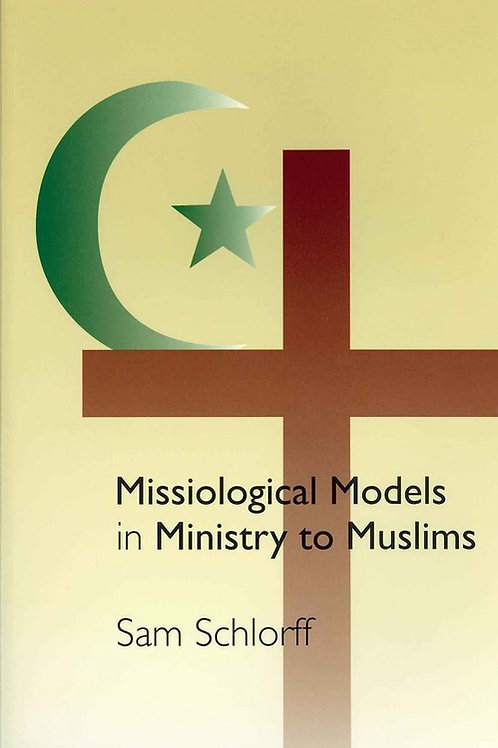 Missiological Models in Ministry to Muslims