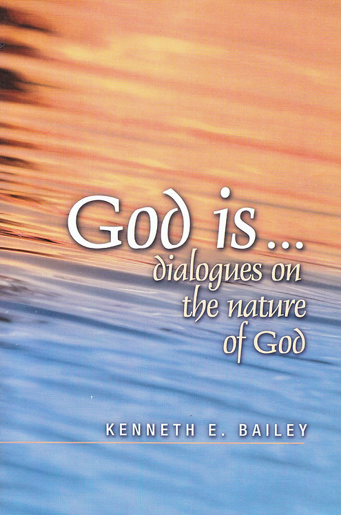 God is...Dialogues on the Nature of God