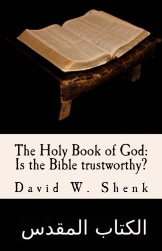Holy Book of God: Is the Bible Trustworthy?