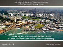 The Cultured Landscape of Tel Aviv