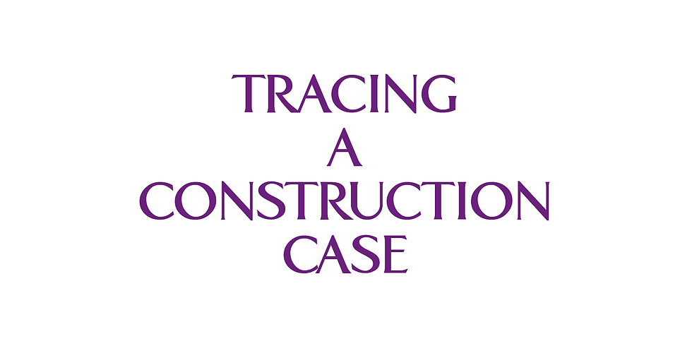 Tracing a Construction Case - VIC