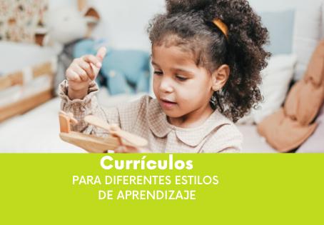 Currículos para Diferentes Estilos de Aprendizaje