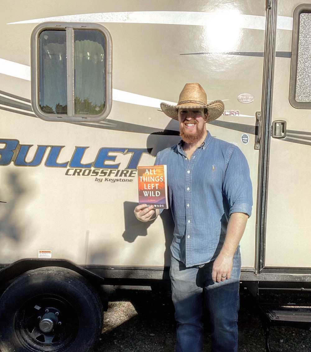 All Things Left Wild, James Wade Writer, Betty the Bullet RV