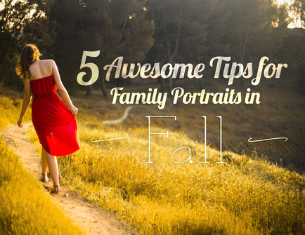 5 Awesome tips for Fall Family Portraits