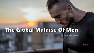 The Global Malaise Of Men