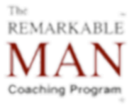 The Remarkable Man Coaching Program_edit