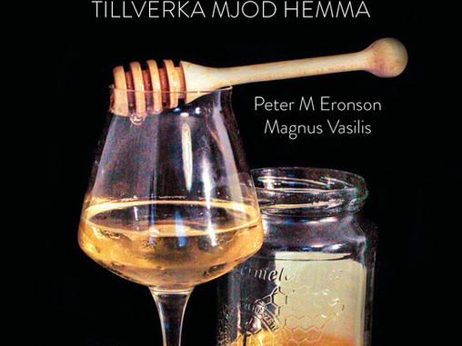 Snart kommer MJÖDBOKEN, Sveriges första bok om mjöd!