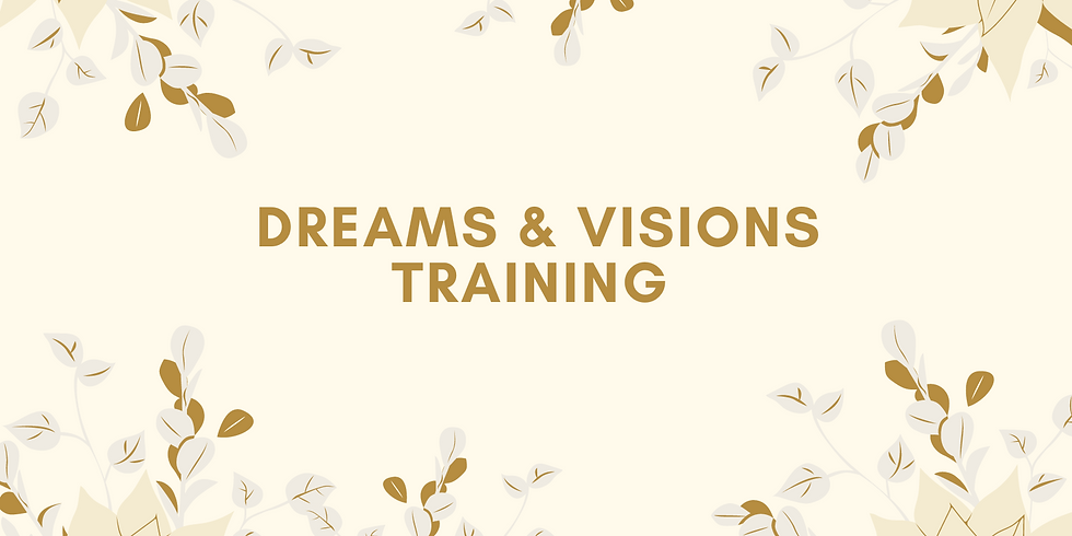 Dreams & Visions Training