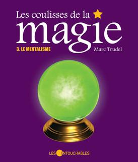 Les coulisses de la magie : Le mentalism