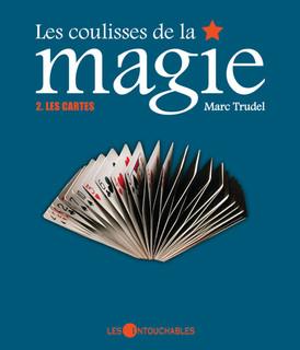 Les coulisses de la magie : Les cartes