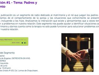 Terapia de Pareja DF (CDMX)- Publicación #1: Padres y Matrimonio (Segmento de Radio)
