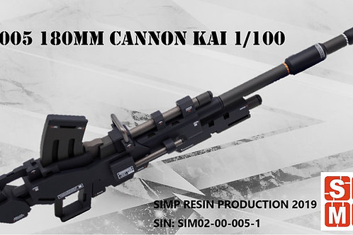 W005 180mm Cannon Kai
