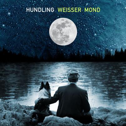 Hundling - Weisser Mond Cover.jpg