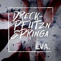 deEVA. - Single _Dreckpfützn springa_.jp