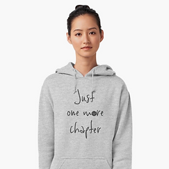 'Just one more chapter' hoodie