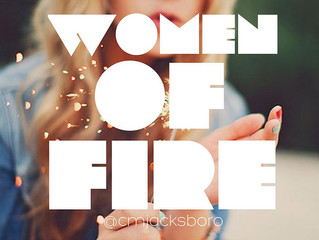 Women Of Fire - Wednesday, May 16