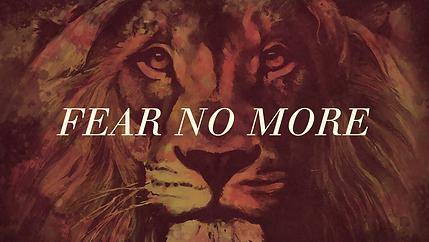 FEAR NO MORE.png