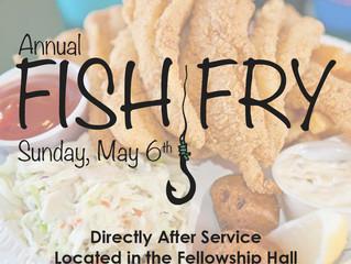 Annual Fish Fry - Sunday, May 6