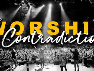 The Worship Contradiction