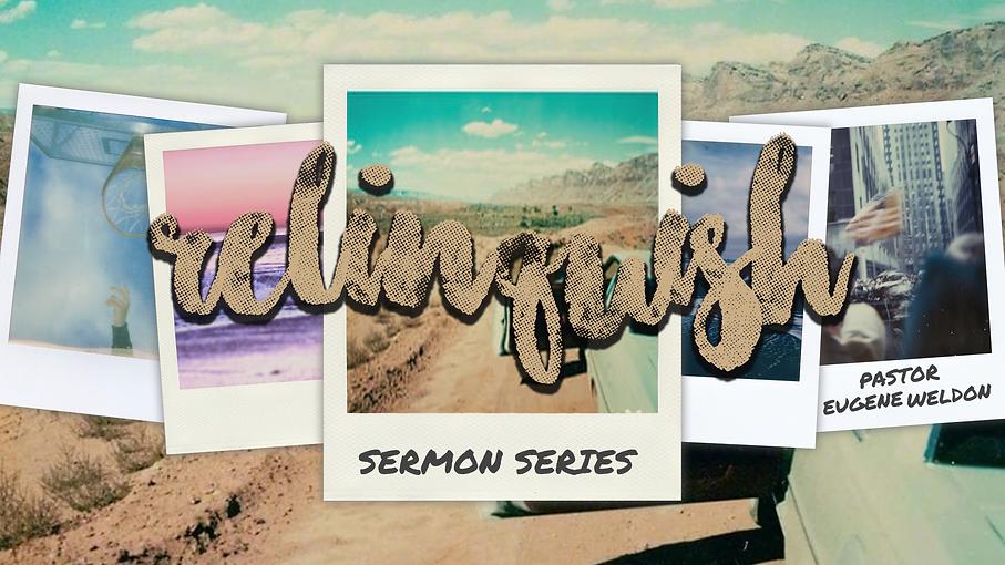Relinquish Sermon Series.png