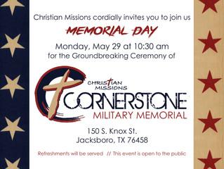 "Cornerstone Military Memorial ""Groundbreaking Ceremony"" - May 29"