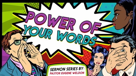 Series: Power Of Your Words