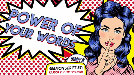 Power Of Your Words (Part 2).png