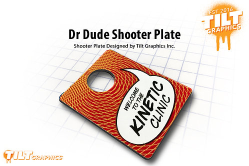 Dr. Dude 3D Kinetic Clinic Shooter Plate