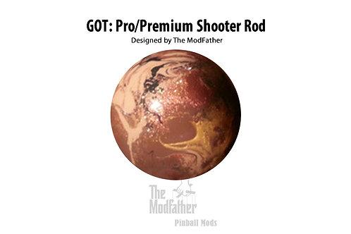Game of Thrones: Pro/Premium Custom Shooter Rod