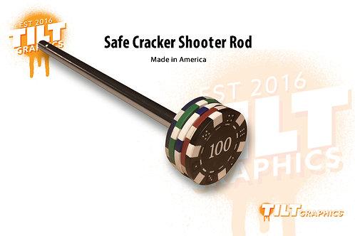 Safe Cracker Shooter Rod