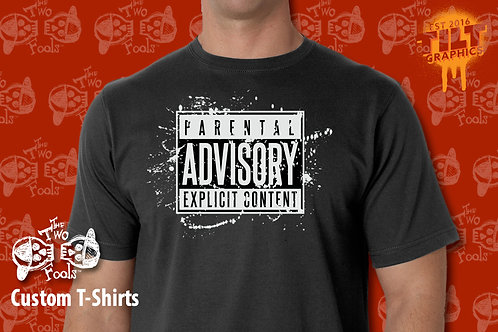 Parental Advisory T-Shirt