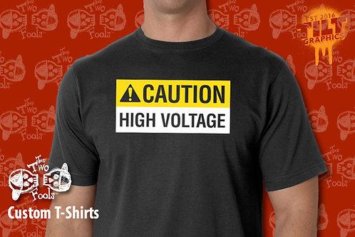 Caution High Voltage T-Shirt