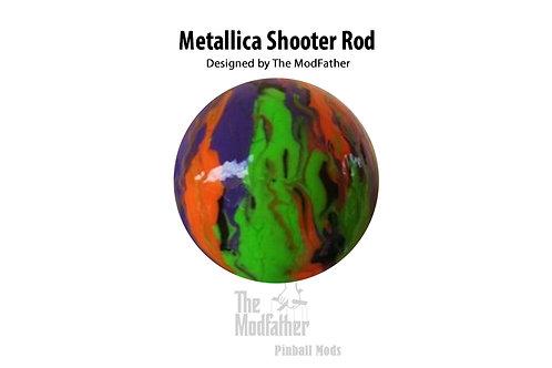 Metallica Custom Shooter Rod