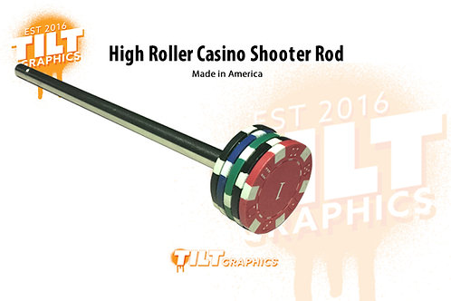 High Roller Casino Shooter Rod