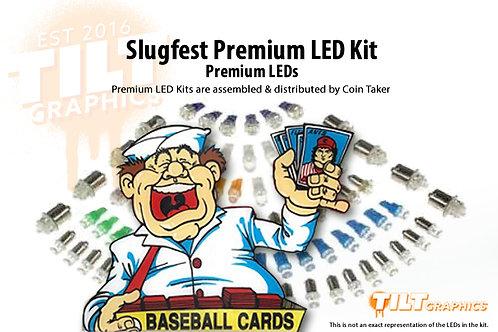 Slugfest with Premium LED Kit