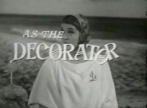"Bette Davis as ""The Decorator"""