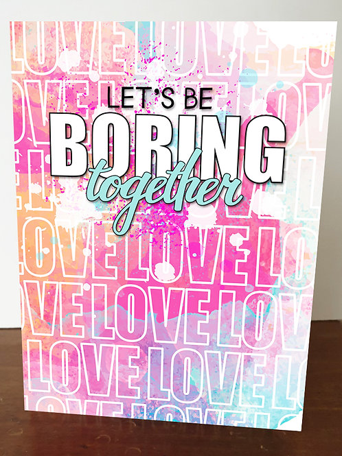 `Let's Be Boring Together' A5 Book Cover