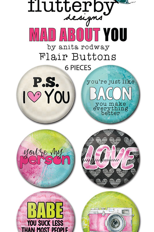 'Mad About You' Set 2 FLAIR BUTTONS