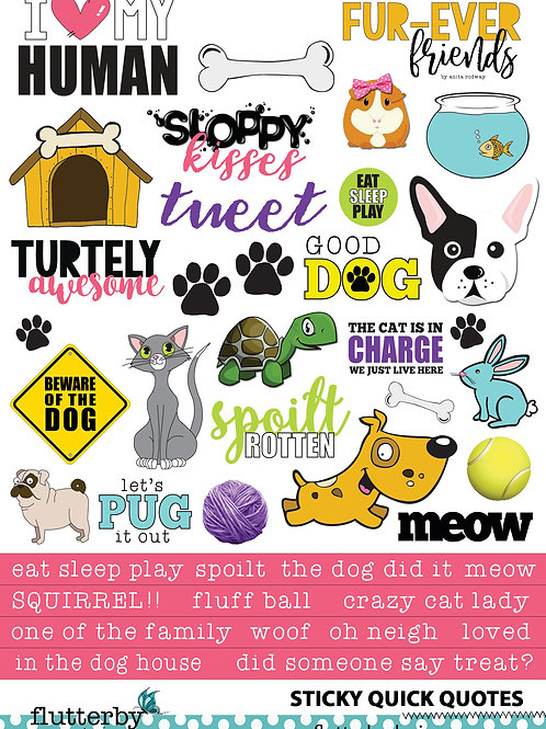 'FUR-EVER FRIENDS' Sticky Quotes