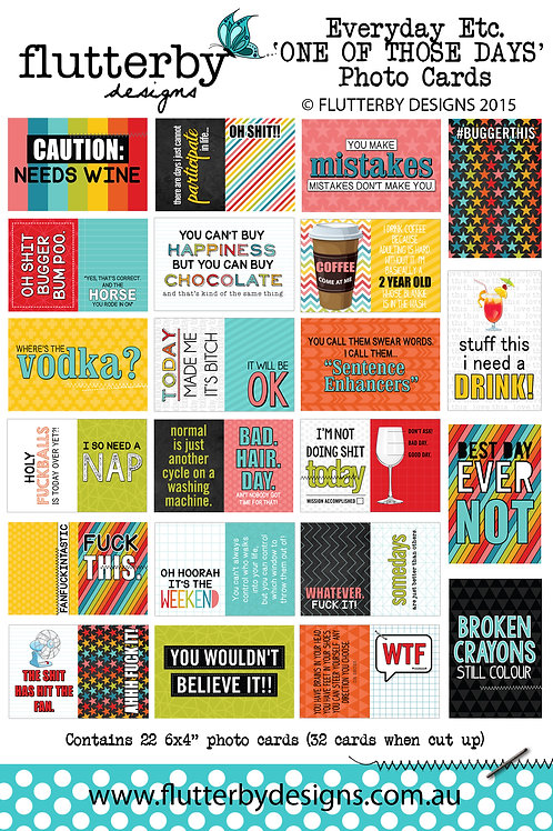 'ONE OF THOSE DAYS' Everyday Etc Cards
