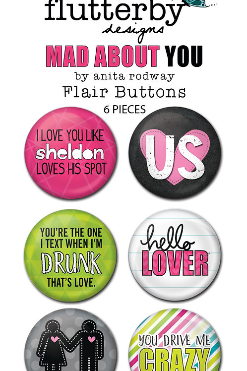 'Mad About You' Set 1 FLAIR BUTTONS