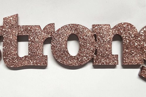 'Strong' Glitter Copper Acrylic Title