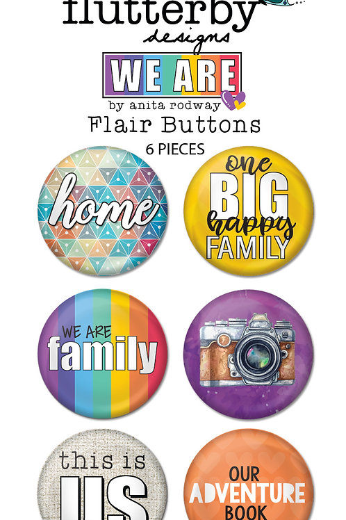 'We Are' FLAIR BUTTONS Set 2