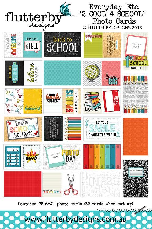'2 COOL 4 SCHOOL' Everyday Etc Cards