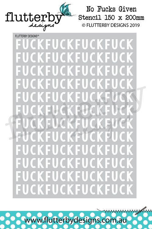 'No Fucks Given' Stencil 150 x 200mm