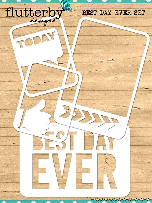 'BEST DAY EVER' Fussy Cuts